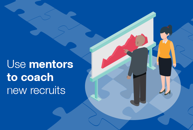 Use mentors to coach new recruits